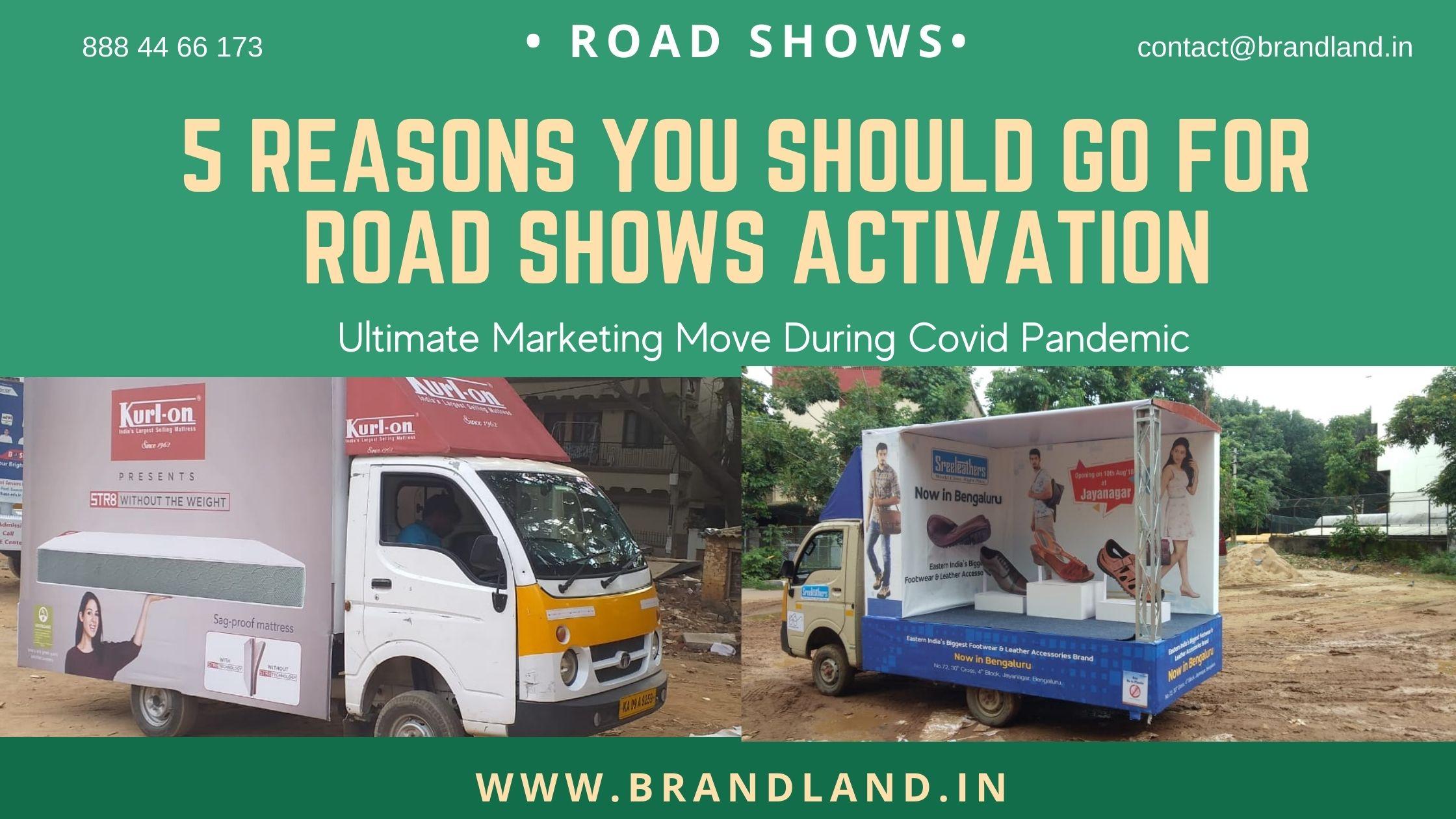 Roadshow activation